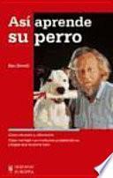 libro Así Aprende Su Perro