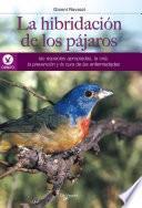 libro La Hibridación De Los Pájaros