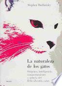 La Naturaleza De Los Gatos