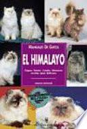 Manuales De Gatos. El Himalayo