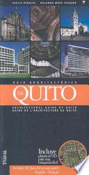 Architectural Guide Of Quito