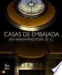 libro Casas De Embajada En Washington