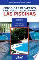 libro Consejos Y Proyectos Del Arquitecto Para Las Piscinas
