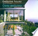 Exclusive Houses, Sea And Mountain/ Casas Exclusivas, Mar Y Montana