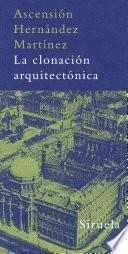 La Clonación Arquitectónica