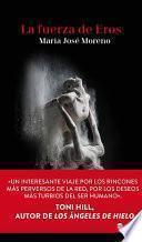 libro La Fuerza De Eros (trilogía Del Mal 3)