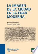 libro La Imagen De La Ciudad En La Edad Moderna