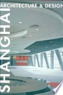 Shanghai Architecture & Design