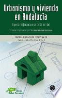Urbanismo Y Vivienda En Andalucía: Especial Referencia A La Costa Del Sol