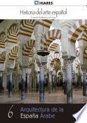 6.  Arquitectura De La España Árabe.
