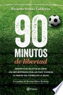 libro 90 Minutos De Libertad