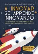 libro A Innovar Se Aprende Innovando
