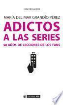 Adictos A Las Series