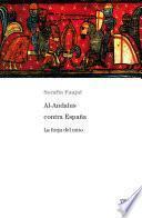 libro Al Andalus Contra España