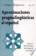 libro Aproximaciones Pragmalingüísticas Al Español