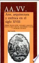 Arte, Arquitectura Y Estética En El Siglo Xviii