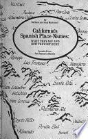 libro California S Spanish Place Names