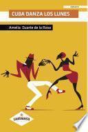 libro Cuba Danza Los Lunes
