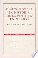 Diálogo Sobre La Historia De La Pintura En México
