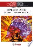 libro Diálogos Entre Teatro Y Neurociencias