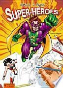 Dibujo Y Pinto Super Héroes