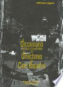 libro Diccionario Personal Y Transferible De Directores Del Cine Español