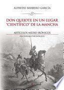 Don Quijote En Un Lugar  Científico  De La Mancha. Artículos Medio Irónicos