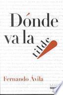 libro Dónde Va La Tilde