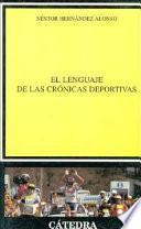 libro El Lenguaje De Las Crónicas Deportivas