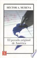 El Pecado Original De América