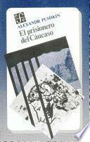 libro El Prisionero Del Cáucaso