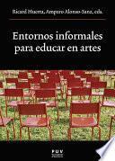 Entornos Informales Para Educar En Artes