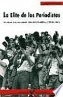 libro La élite De Los Periodistas