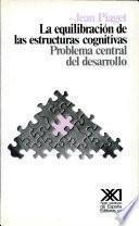 libro La Equilibración De Las Estructuras Cognitivas