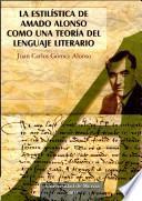La Estilística De Amado Alonso Como Una Teoría Del Lenguaje Literario