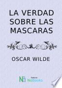 libro La Verdad Sobre Las Máscaras 1891