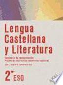 Lengua Castellana Y Literatura, 2 Eso. Programa De Adquisición De Competencias Lingüísticas, Cuaderno De Recuperación
