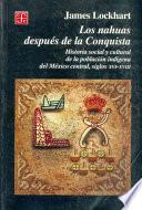 libro Los Nahuas Después De La Conquista