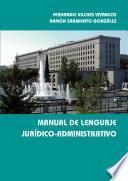 libro Manual De Lenguaje Jurídico Administrativo