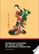 libro Mujeres En La Historia Del Teatro Japones: De Amaterasu A Minako Seki