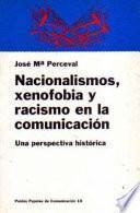 Nacionalismos, Xenofobia Y Racismo En La Comunicación