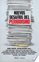 Nuevos Desafíos Del Periodismo
