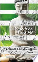 Práctica Dibujo   Libro De Ejercicios 25: Buda