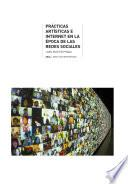 Prácticas Artísticas E Internet En La época De Las Redes Sociales