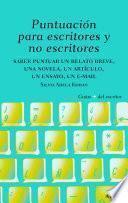 libro Puntuación Para Escritores Y No Escritores