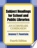libro Subject Headings For School And Public Libraries: Bilingual Edition, 4th Edition