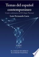 Temas Del Español Contemporáneo.