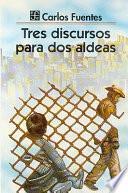 libro Tres Discursos Para Dos Aldeas (three Speeches For Two Hamlets)