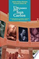 Un Paseo Por San Carlos
