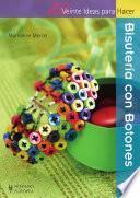 libro Veinte Ideas Para Hacer Bisutería Con Botones